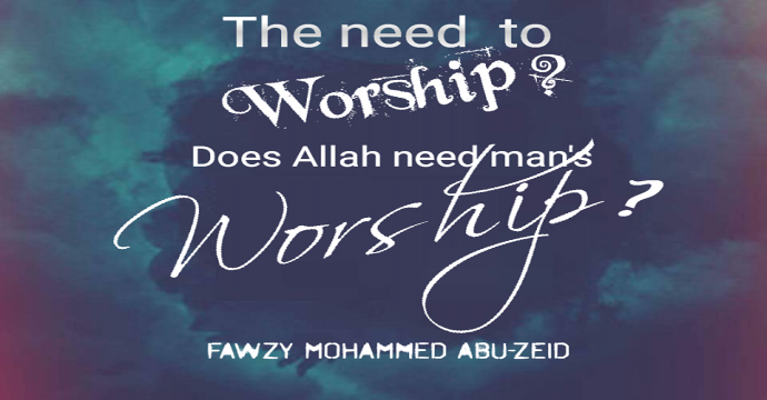 Does God need man's worship?