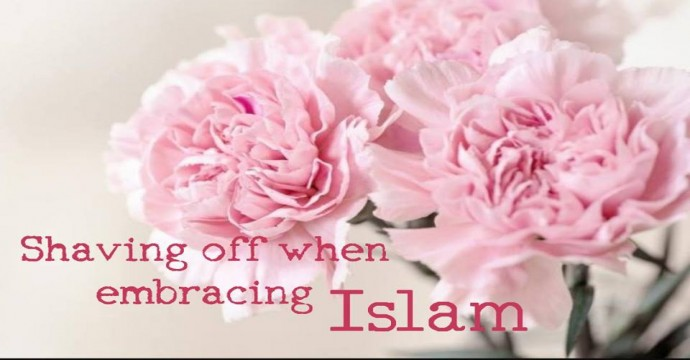 Shaving when embracing Islam