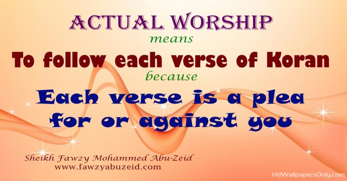 QUR'AN AND ACTUAL WORSHIP