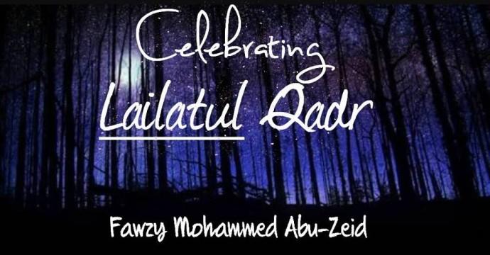 Celebrating Lailatul-Qadr