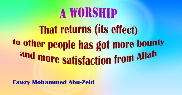 FRUITS OF ACTUAL WORSHIP (Examples)