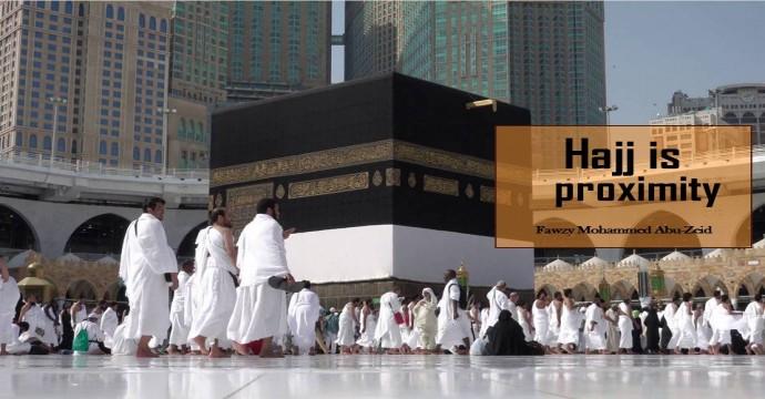 Eighthly: Hajj is proximity