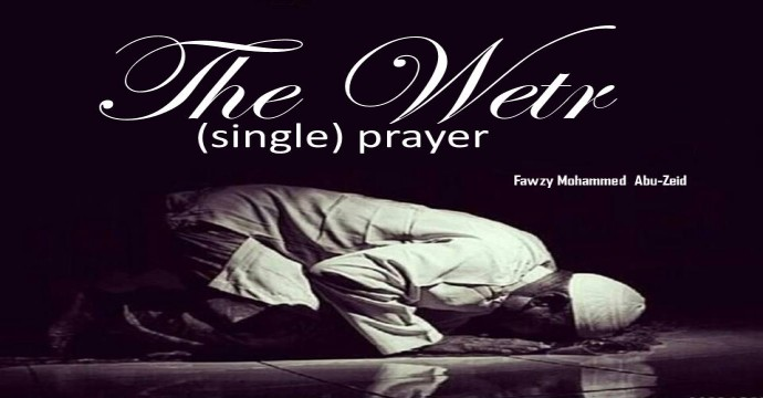Firstly: The Wetr (single) prayer