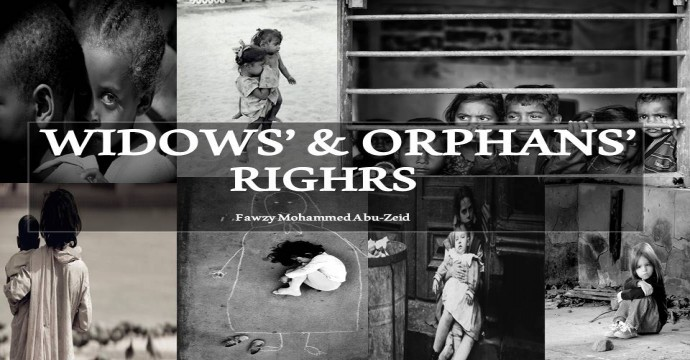 How does Islam see widows and orphans?