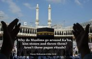 🌹🌹Why do Muslims go around Ka'ba, kiss stones and throw them? Aren't these pagan rituals?🌹